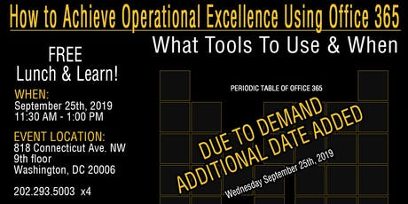 FREE Lunch & Learn!  How To Achieve Operational Excellence Using OFFICE 365 tickets
