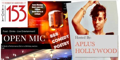 R&B, HIPHOP, COMEDY, & POETRY MONDAY OPEN MIC AT TAVOLA 153 HOSTED by APLUS & Rahshaud