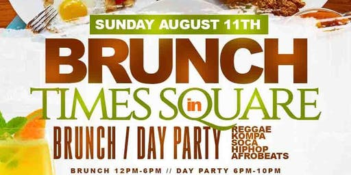 BRUNCH & DAY PARTY IN TIMES SQUARE #CUTTYPALANCE