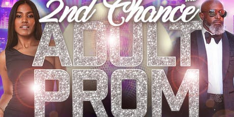 The Second Chance Adult Prom - Charlotte  tickets