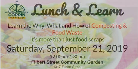Lunch & Learn: Why, What, How of Composting tickets