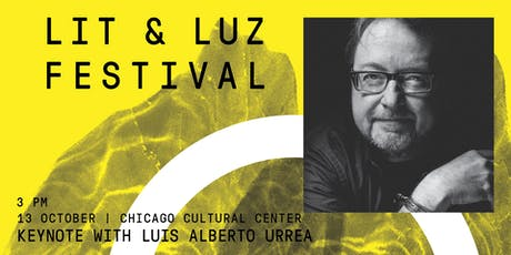 Lit & Luz Keynote Address with Luis Alberto Urrea tickets