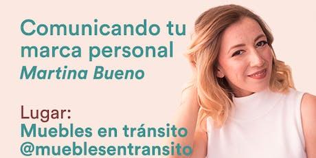 LW&D Mérida Sesión 9 - Comunicando tu marca personal por Martina Bueno entradas