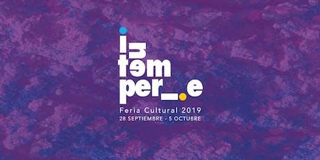 INTEMPERIE (Feria Cultural / Exposición Creativa) entradas