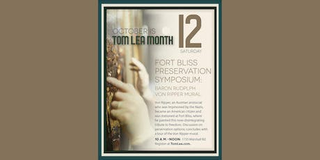 Ft Bliss Preservation Symposium tickets