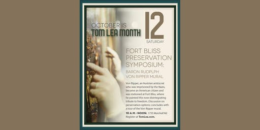 Ft Bliss Preservation Symposium