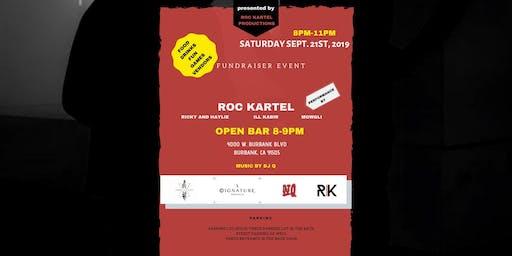 Roc Kartel's Fundraiser Concert & Show