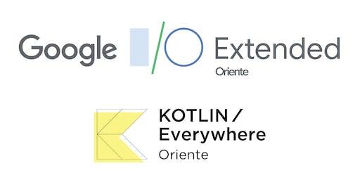 I/O Extended & Kotlin/Everywhere 2019 Oriente