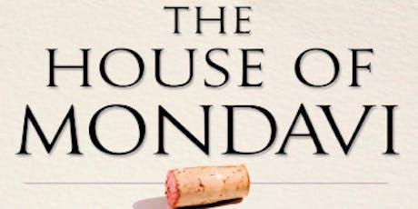 """House of Mondavi"" SoCel Wine Book Club | Oct 21 @ 7 | $30 | $15 Deposit tickets"