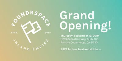 FoundrSpace Grand Opening: Launch Party