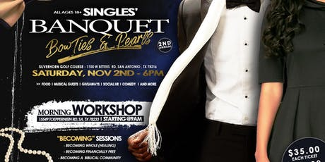 Bow Ties and Pearls 2nd Annual Singles Banquet/Workshop tickets
