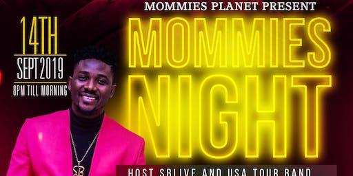 Mommies Night