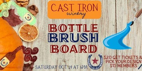 Bottles Brushes Boards- Wine and Painting tickets