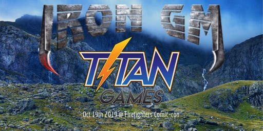 Titan Games Iron DM Event @ Firefighter ComicCon