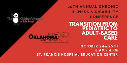 20th Annual Chronic Illness & Disability Conference: Transition from Pediatric to Adult-based Care