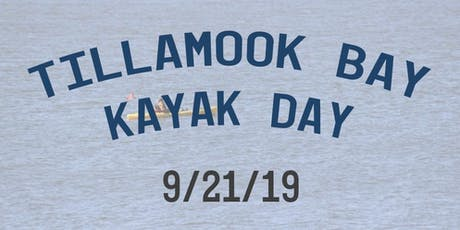 Tillamook Bay Kayak Day tickets