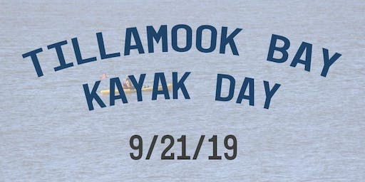 Tillamook Bay Kayak Day