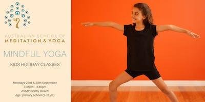 Mindful Yoga: Kids Holiday Classes