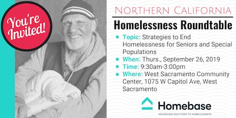 Northern California Homelessness Roundtable - September 26, 2019 tickets