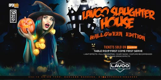 HALLOWEEN SLAUGHTER HOUSE at LAVOO