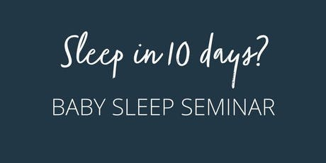 October Baby Sleep Workshop tickets