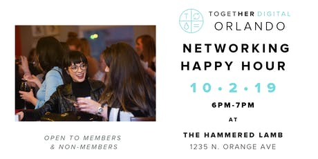 Together Digital Orlando Networking Happy Hour at The Hammered Lamb tickets