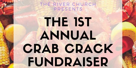 The River Church 1st Annual Crab Crack Fundraiser tickets