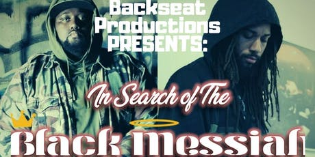 In Search Of The Black Messiah Tour w/ Marcel P. Black & DJ Illadope tickets