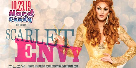 Hard Candy Louisville with Scarlet Envy tickets