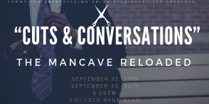 """Cuts and Conversations"" The Man Cave Reloaded"