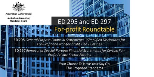 AASB ED 295 & ED 297: For-profit Roundtable, Adelaide
