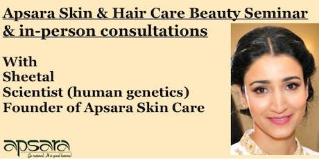 Apsara's Skin Care's Anniversary Beauty Seminar & Free Consultation tickets