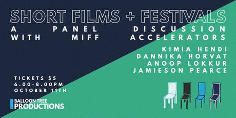 Short Films + Festivals - A Panel With MIFF Accelerators tickets