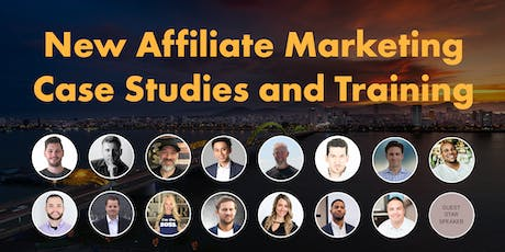 New Affiliate Marketing Case Studies and Training Tickets