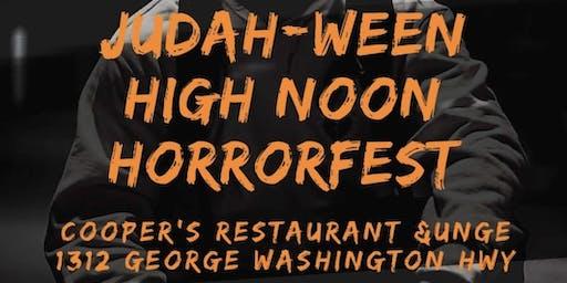 Judah-Ween High Noon Horror Fest