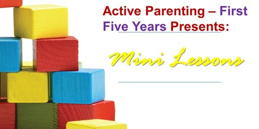 Active Parenting First Five Years - Bonding through Play