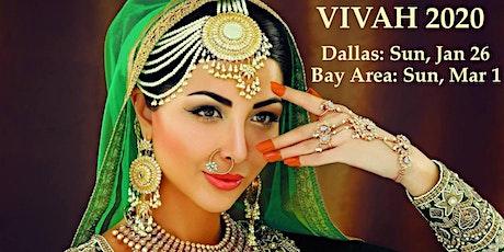 Vivah 2020 Bridal Expo : Dallas tickets