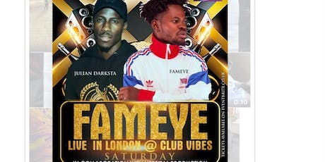 FAMEYE LIVE IN LONDON @CLUBVIBES!!! tickets
