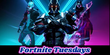 Fortnite Tuesday Tournament  tickets