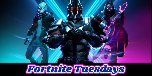 Fortnite Tuesday Tournament