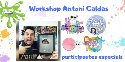 Oficina de Slime com Antoni Caldas na Loja Slime for Fun - 29 de Setembro