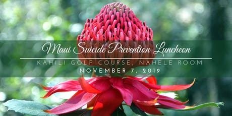 2019 Maui Suicide Prevention Luncheon tickets