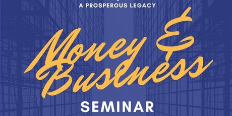 Money and Business Seminar tickets