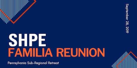 PA SHPE Familia Reunion tickets