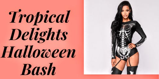 Tropical Delights Halloween Bash