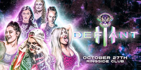 "Over The Top Wrestling Presents ""Defiant 3"" All Women's Event tickets"