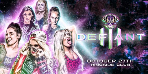"Over The Top Wrestling Presents ""Defiant 3"" All Women's Event"