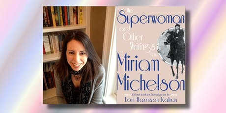 The Superwoman: Miriam Michelson and Suffrage Activism in San Francisco with author Lori Harrison-Kahan tickets