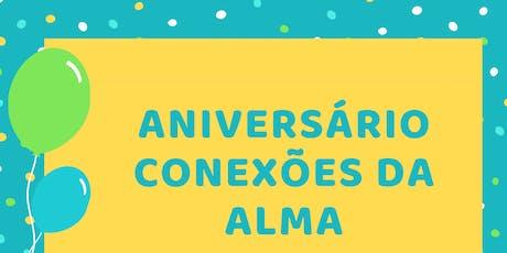 Aniversário Conexões da Alma ingressos