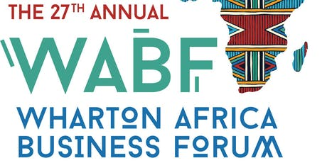 27th Annual Wharton Africa Business Forum tickets
